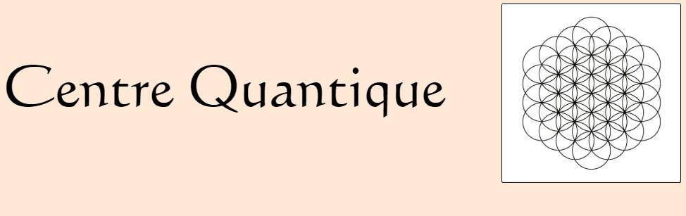 Centre Quantique